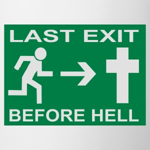 Last Exit before Hell - Tasse