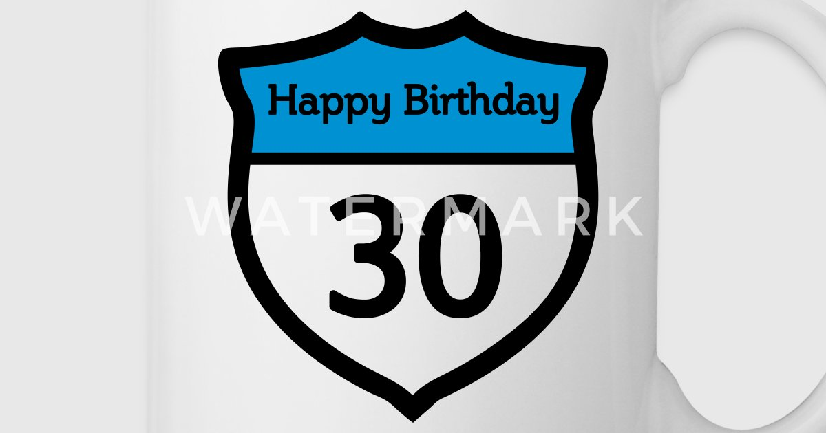 happy birthday   herzlichen gl ckwunsch zum 30 tasse spreadshirt
