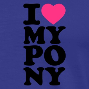King's blue I love my pony I heart my pony I love my Pony I love my horse Kids' Tops - Men's Premium T-Shirt