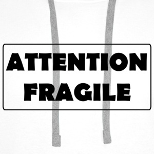 Attention Fragile - Sweat-shirt à capuche Premium pour hommes
