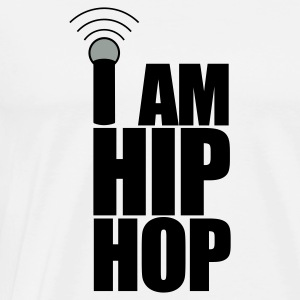 White I Am Hip Hop Hoodies & Sweatshirts - Men's Premium T-Shirt