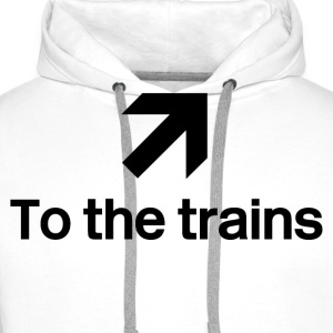 White To the trains Men's T-Shirts - Men's Premium Hoodie