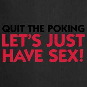 Noir Quit Poking - Let's have Sex (2c) Sous-vêtements - Tablier de cuisine