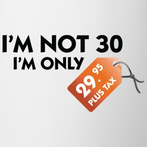 White I'm Not 30 (DD) Men's T-Shirts - Mug