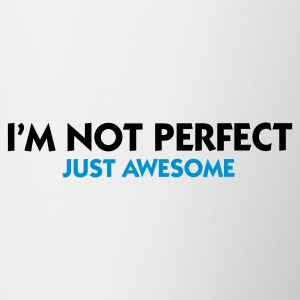 Biały I'm not perfect - Just Awesome (2c) Bluzy - Kubek