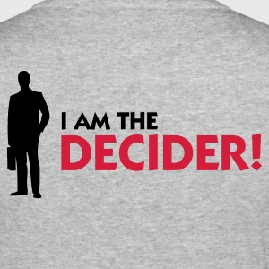 Gris chiné I Am The Decider (2c) Sweatshirts - Tee shirt près du corps Homme