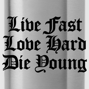 live fast love hard  - Cantimplora