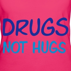 drugs not hugs :-:  - Vrouwen Bio-T-shirt
