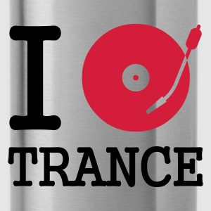 :: I dj / play / listen to trance :-:  - Trinkflasche