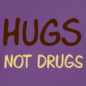 ::  hugs not drugs :-: - Premium-T-shirt herr