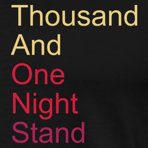 ::  thousand and one night stand 3colors :-: - Men's Premium T-Shirt