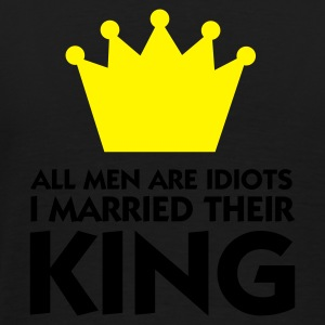 Nero All Men are Idiot - I married their King 1 (2c) Polo - Maglietta Premium da uomo