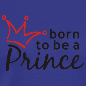 born to be a PRINCE | Kinder Kapuzensweatshirt - Männer Premium T-Shirt