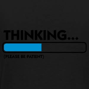 Black Thinking...please be patient (2c) Underwear - Men's Premium T-Shirt