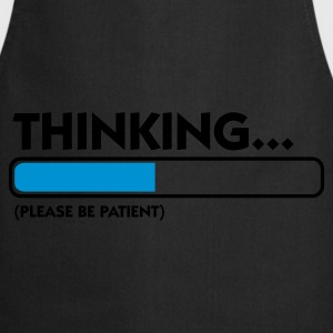 Black Thinking...please be patient (2c) Hoodies & Sweatshirts - Cooking Apron