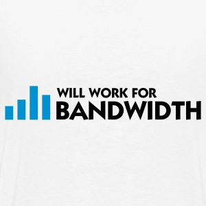 Hvit Will Work for Bandwidth (2c) Undertøy - Premium T-skjorte for menn
