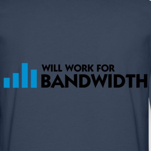 Navy Will Work for Bandwidth (2c)  Aprons - Men's Premium Longsleeve Shirt