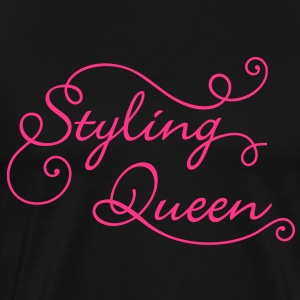 Styling Queen. Always in Style.Best looking. Party Hoodies & Sweatshirts - Men's Premium T-Shirt
