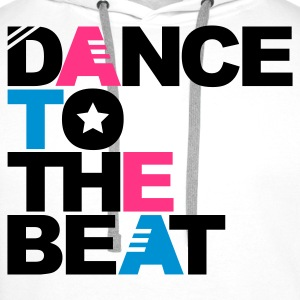 Wit Dance to the Beat T-shirts - Mannen Premium hoodie