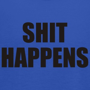 Sky Shit happens T-Shirts - Vrouwen tank top van Bella