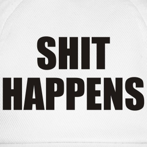 White Shit Happens Ladies' - Baseball Cap