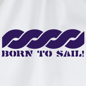 Weiß Born to sail Girlie - Turnbeutel