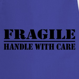 Fragile - handle with care - Cooking Apron