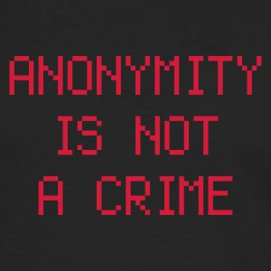 anonymity is not a crime - Men's Premium Longsleeve Shirt