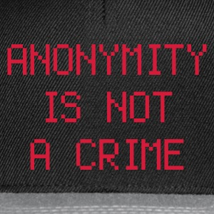 anonymity is not a crime - Snapback Cap