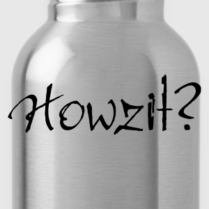 Ash Howzit? Men's Tees - Water Bottle