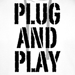 Weiß Plug and Play© T-Shirts - Men's Premium Hoodie