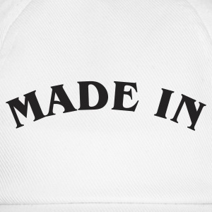 Made in ... - Baseball Cap