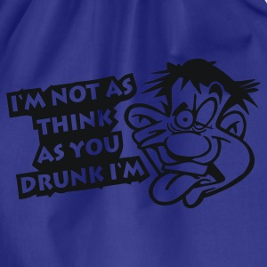 Sky Im_not_as_think_as_you_drunk_Im T-Shirts - Turnbeutel