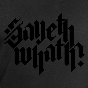 Black Sayeth Whath? Women's Tees - Men's Sweatshirt by Stanley & Stella