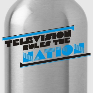 Grasgrün television rules the nation T-Shirts - Trinkflasche