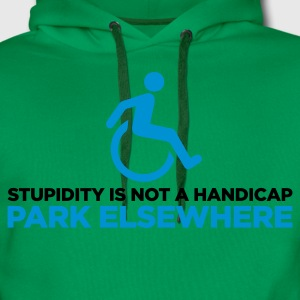 Stupidity is not a Handicap 2 (ENG, 2c) - Sweat-shirt à capuche Premium pour hommes