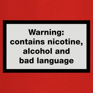 Rood Warning: contains, nicotine, alcohol and bad language T-shirts - Keukenschort