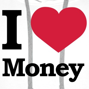 Weiß I love Money © T-Shirts - Mannen Premium hoodie