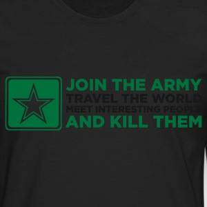 Join the Army and Kill People (ENG, 2c) - Männer Premium Langarmshirt