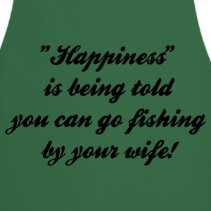 Happiness is being told you can go Fishing T-Shirt - Cream Print - Cooking Apron