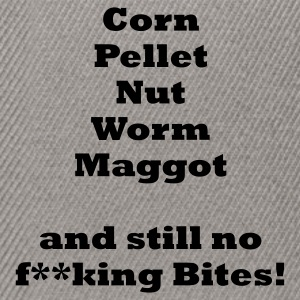 Corn Pellet Nut Worm Maggot and still no bites Fishing T-Shirt - Black Print - Snapback Cap