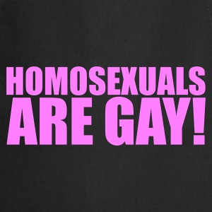 Zwart Homosexuals are gay! T-shirts - Keukenschort
