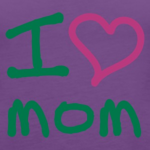 I love mom - Premiumtanktopp dam