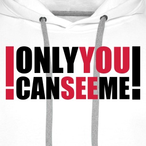 :: only you can see me :-: - Sweat-shirt à capuche Premium pour hommes