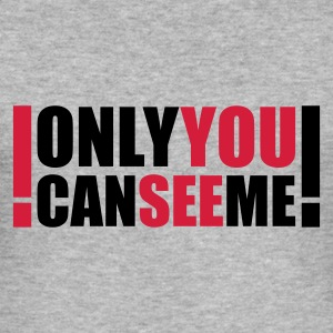 :: only you can see me :-: - Slim Fit T-shirt herr