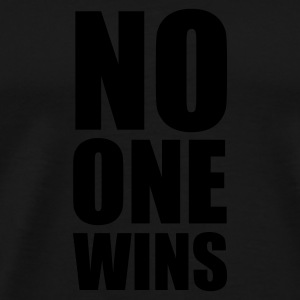:: no one wins :-: - Premium-T-shirt herr
