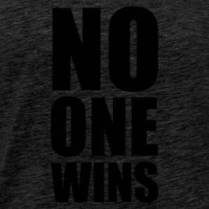 :: no one wins :-: - Men's Premium T-Shirt