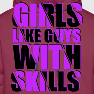 Pink Girls Like Guys With Skills 2 T-Shirts - Männer Premium Hoodie