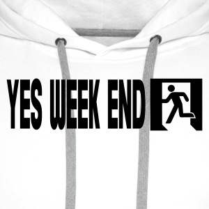 Wit yes week end T-shirts - Mannen Premium hoodie