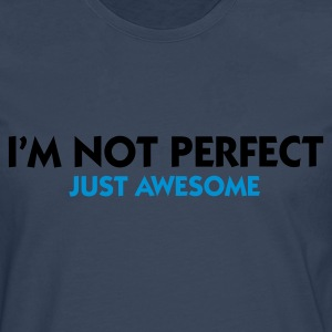 Turquoise I'm not perfect - Just Awesome (2c) T-shirts - T-shirt manches longues Premium Homme